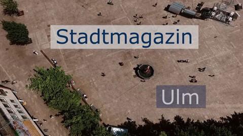 Bild Stadtmagazin Ulm Regio TV Schwaben