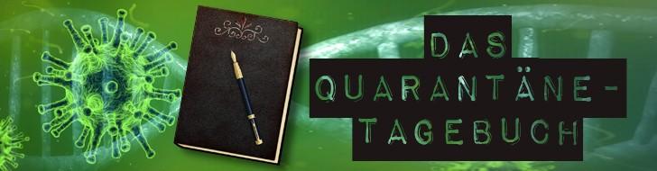 Das Corona Quarantäne-Tagebuch